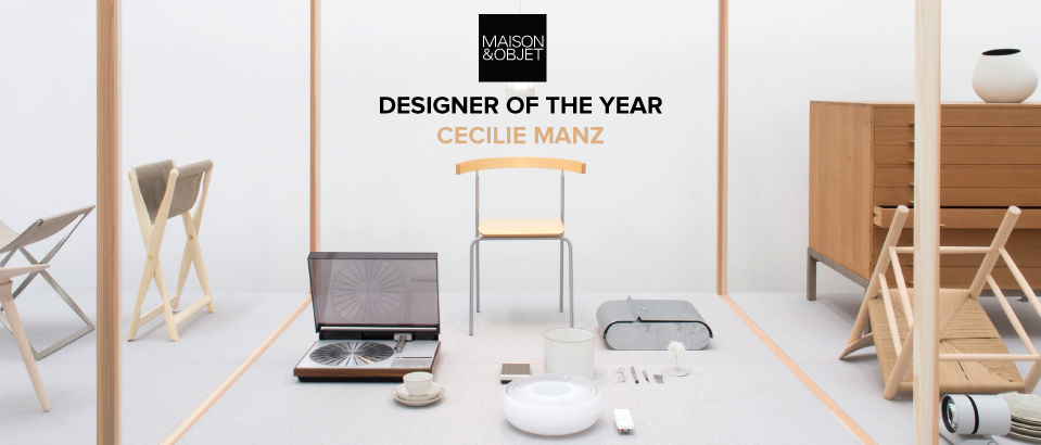 Time to Meet Maison & Objet 2018 Designer of the Year: Cecilie Manz