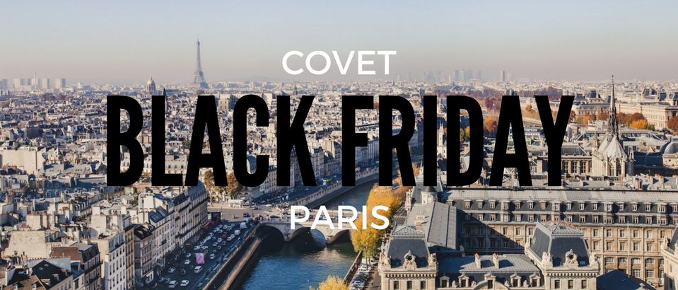 00ba2a7d78 Black Friday Shopping Takes Over Paris! Covet Paris is the First Stop
