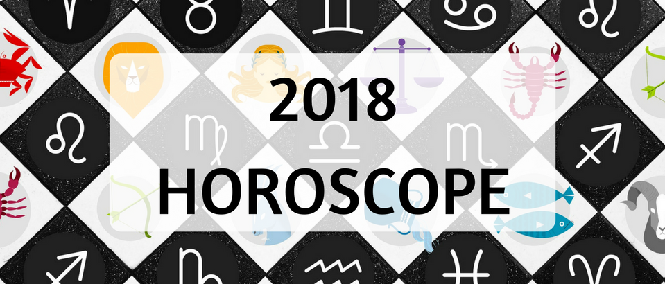 2018 Horoscope- We Know What Your Zodiac Sign Will Love Next Year!_11 2018 horoscope 2018 Horoscope: We Know What Your Zodiac Sign Will Love Next Year! 2018 Horoscope  We Know What Your Zodiac Sign Will Love Next Year FEAT 959x410
