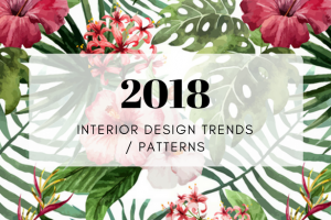 Interior Design Trends 2018- The Patterns You'll Be Seeing Everywhere_FEAT