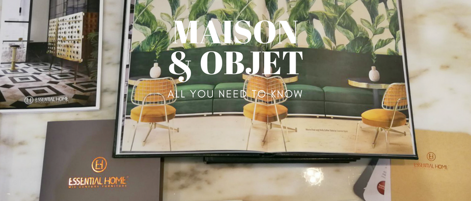 Why Essential Home Is the Best Exhibitor at Maison et Objet 2018_1