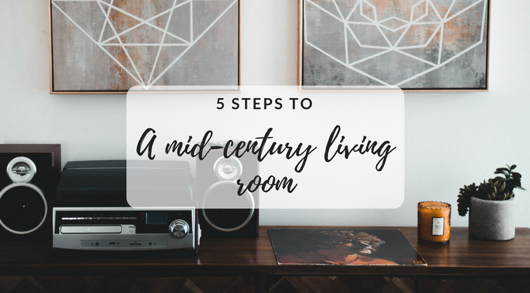 5 Magical Steps to Achieve a Mid-Century Living Room_1