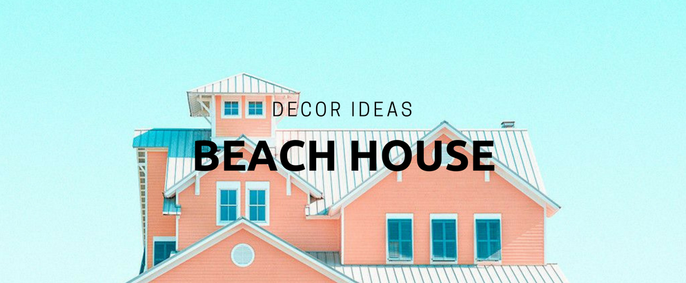 9 Beach House Decor Ideas to Make You Dream About Springtime_feat beach house decor 9 Beach House Decor Ideas to Make You Dream About Springtime 9 Beach House Decor Ideas to Make You Dream About Springtime feat 994x410