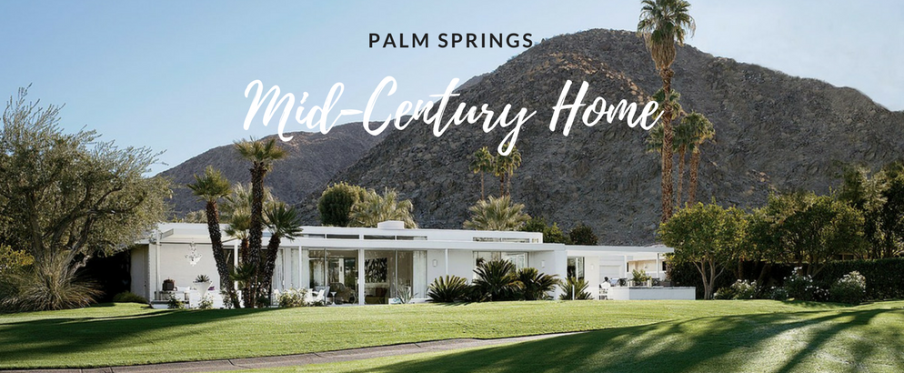 A Mid-Century Modern Retreat in Palm Springs by Emily Summers_3 mid-century modern A Mid-Century Modern Retreat in Palm Springs by Emily Summers A Mid Century Modern Retreat in Palm Springs by Emily Summers feat 994x410