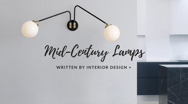 Mid-Century Lamps You Can't Miss According to INTERIOR DESIGN +