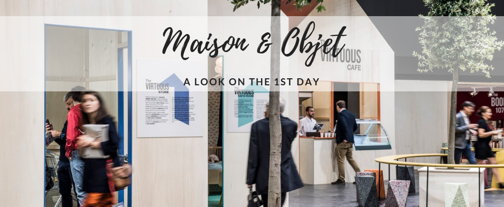 Maison et Objet September- A Quick Look on the First Day_feat Maison et Objet September Maison et Objet September: A Quick Look on the First Day Maison et Objet September A Quick Look on the First Day feat2 994x410