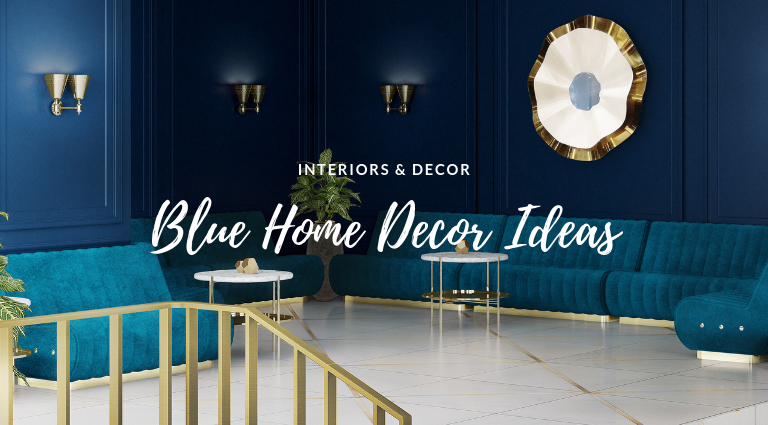 Get Rid of the Monday Blues w These Blue Home Decor Ideas