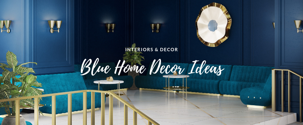 Get Rid of the Monday Blues w These Blue Home Decor Ideas blue home decor Get Rid of the Monday Blues w/ These Blue Home Decor Ideas Get Rid of the Monday Blues w2F These Blue Home Decor Ideas feat 994x410