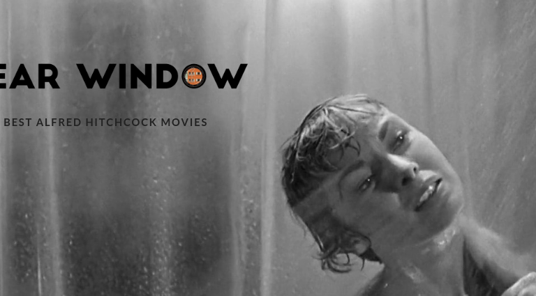 Rear Window: A Glance on the Best Alfred Hitchcock Movies