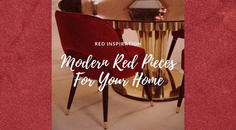 Red Inspiration: Bring Passion Into Your Home With These Modern Pieces