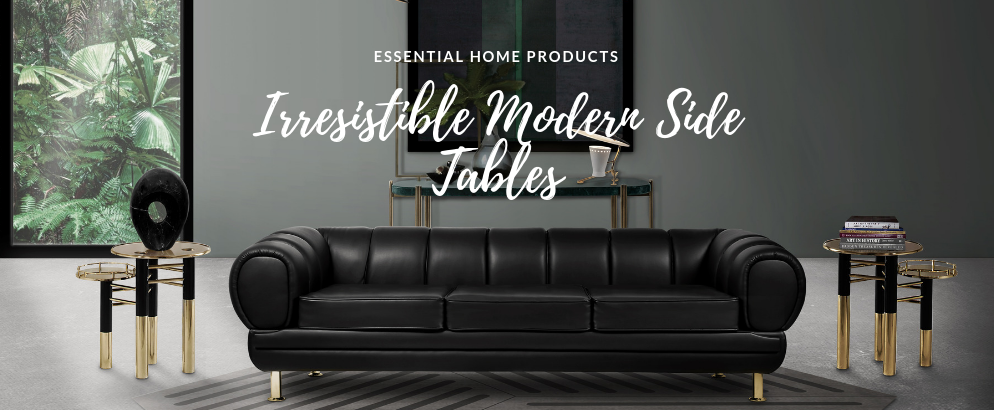 The 7 Modern Side Tables For Your Home Decor You Need To Have modern side tables The 7 Modern Side Tables For Your Home Decor You Need To Have The 7 Modern Side Tables For Your Home Decor You Need To Have feat 994x410