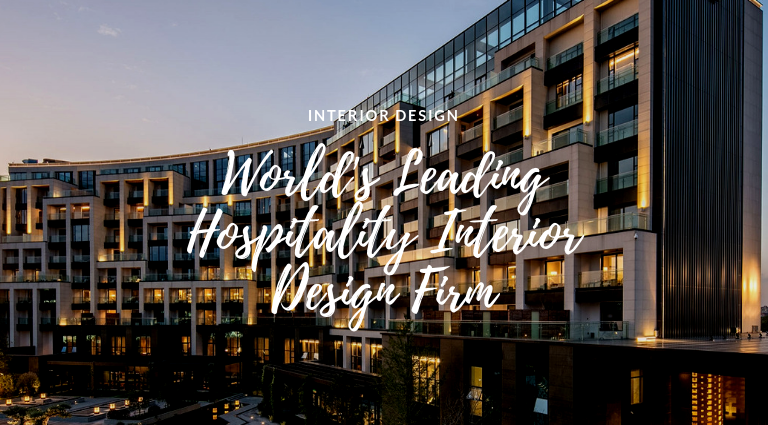 The World's Leading Hospitality Interior Design Firm Is Here!