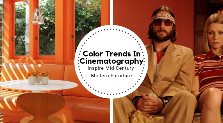 Color Trends In Cinematography Inspire Mid-Century Modern Furniture_Feat