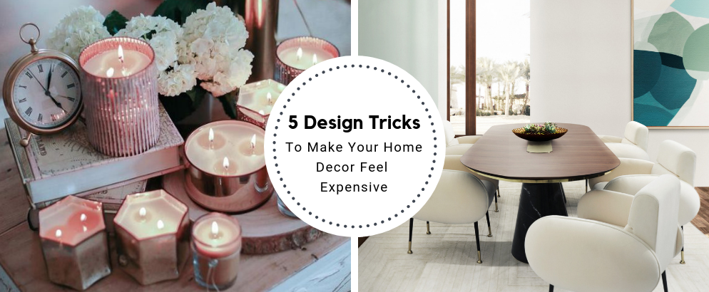 5 Design Tricks To Make Your Home Decor Feel (And Look!) Expensive_feat (1) home decor 5 Design Tricks To Make Your Home Decor Feel (And Look!) Expensive 5 Design Tricks To Make Your Home Decor Feel And Look Expensive feat 1 994x410