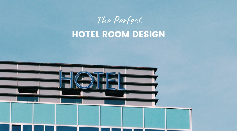 Dream with Us- Imagine the Perfect Hotel Room Design_feat (1) hotel room design Dream with Us: Imagine the Perfect Hotel Room Design Dream with Us Imagine the Perfect Hotel Room Design feat 1 768x425