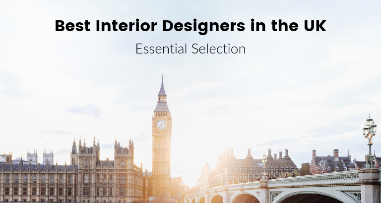 The 10 Best Interior Designers in the UK Right Now!_feat best interior designers The 10 Best Interior Designers in the UK Right Now! The 10 Best Interior Designers in the UK Right Now feat 768x410