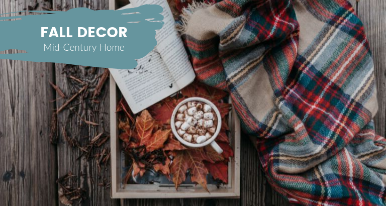 Is Your Mid-Century Home Ready for Fall__feat mid-century home Is Your Mid-Century Home Ready for Fall? Get Ready With Us! Is Your Mid Century Home Ready for Fall  feat 768x410