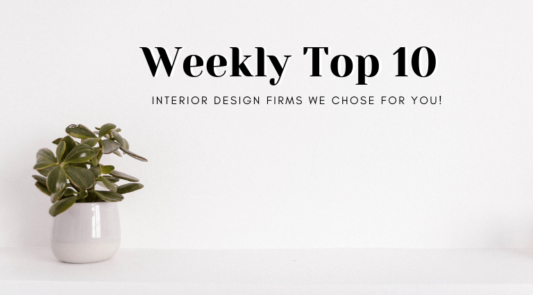 Weekly Top 10_ The Interior Design Firms We Chose For You This Week!_feat interior design firms Weekly Top 10: The Architecture & Interior Design Firms We Chose This Week! Weekly Top 10  The Interior Design Firms We Chose For You This Week feat 768x425