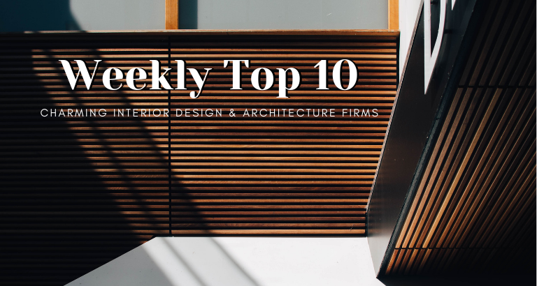 Weekly Top 10_ Charming Interior Design & Architecture Firms architecture firms Weekly Top 10: The Most Charming Interior Design & Architecture Firms Weekly Top 10  Charming Interior Design Architecture Firms 768x410