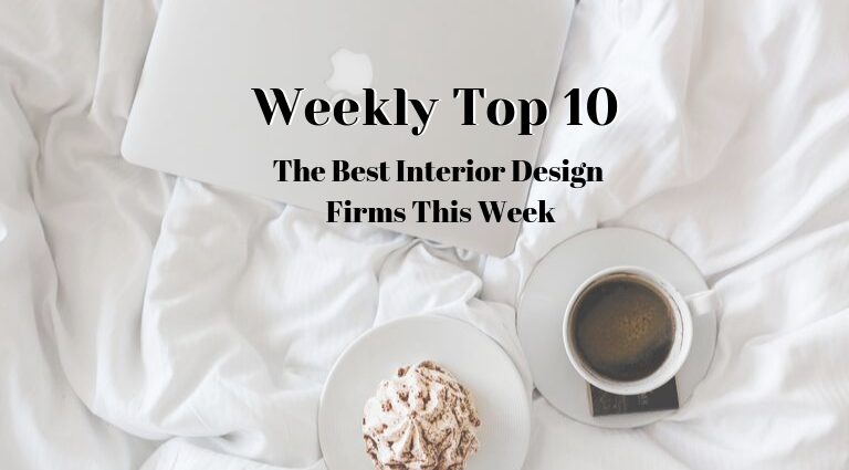 Weekly Top 10_ The Best Interior Design Firms This Week_feat best interior design firms Weekly Top 10: The Best Interior Design Firms This Week Weekly Top 10  The Best Interior Design Firms This Week feat 1 768x425