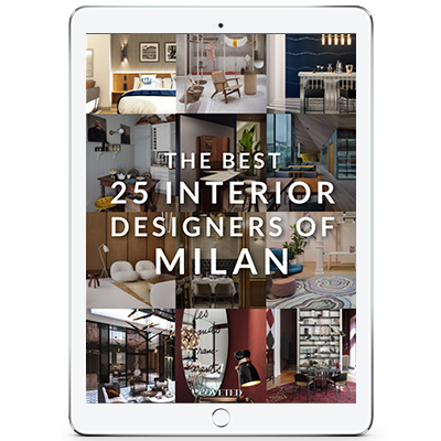 TOP 25 INTERIOR DESIGNERS OF MILAN