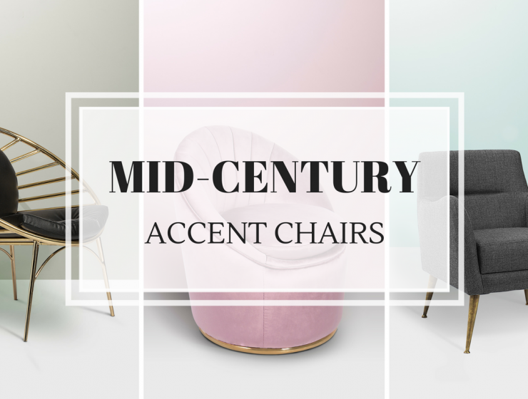 7 Mid-Century Accent Chairs You Never Knew Could Change Your Decor_7 mid-century accent chairs 7 Mid-Century Accent Chairs You Never Knew Could Change Your Decor 7 Mid Century Accent Chairs You Never Knew Could Change Your Decor FEAT 740x560