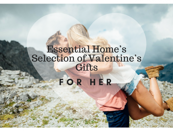 Essential Home's Selection of Valentine's Gifts For Her