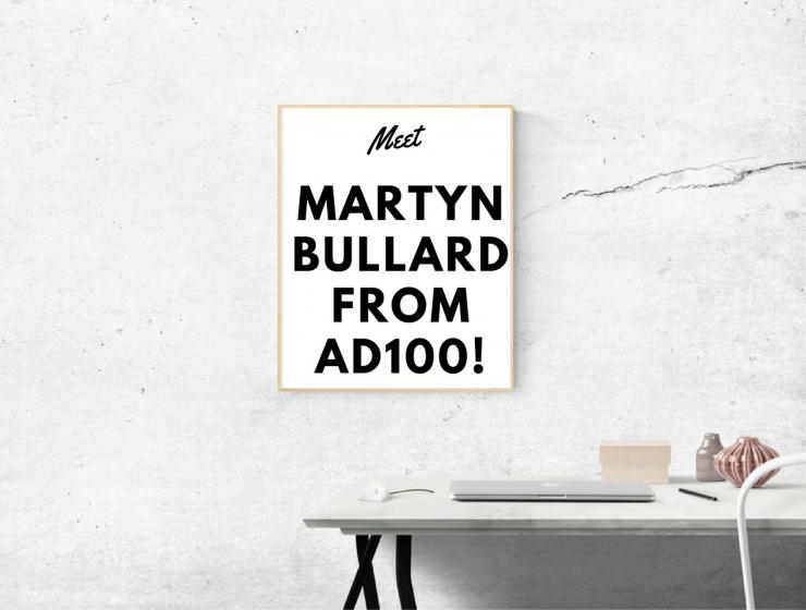 Meet Martyn Bullard from AD100!