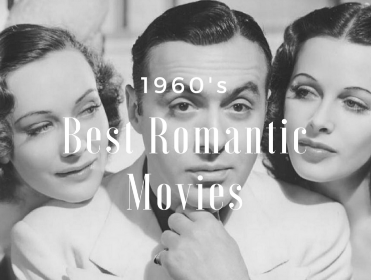 The 60s Best Romantic Films to Get You in the Mood for Valentines Day!_feat