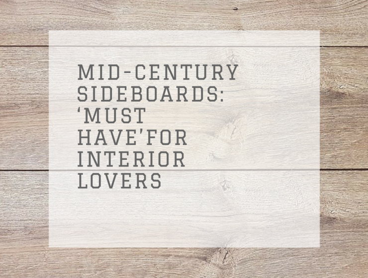 Mid-Century Sideboards: 'Must Have' for Every Interior Design Lover mid-century sideboards Mid-Century Sideboards: 'Must Have' for Every Interior Design Lover Mid Century Sideboards     Must Have    for Every Interior Design Lover 2 740x560