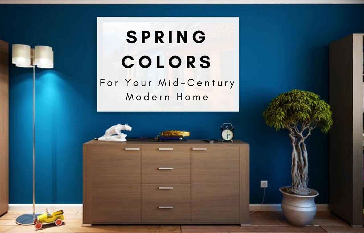 5 Inspiring Spring Colors for Your Mid-Century Modern Home ... on modern bathroom colors, living room colors, designer colors, modern closet ideas, countertop colors, modern garden colors, modern art colors, dining room colors, biedermeier colors, modern wall colors, modern flooring colors, modern siding colors, faux painting colors, modern marketing colors, modern bed colors, modern office colors, modern design colors, chair colors, modern sofa colors, home colors,
