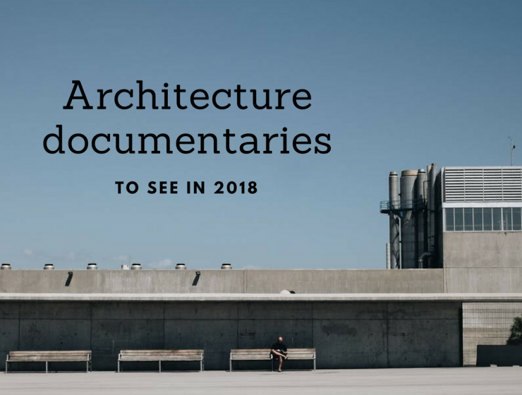 The Best Sunday Design and Architecture Documentaries to Inspire You