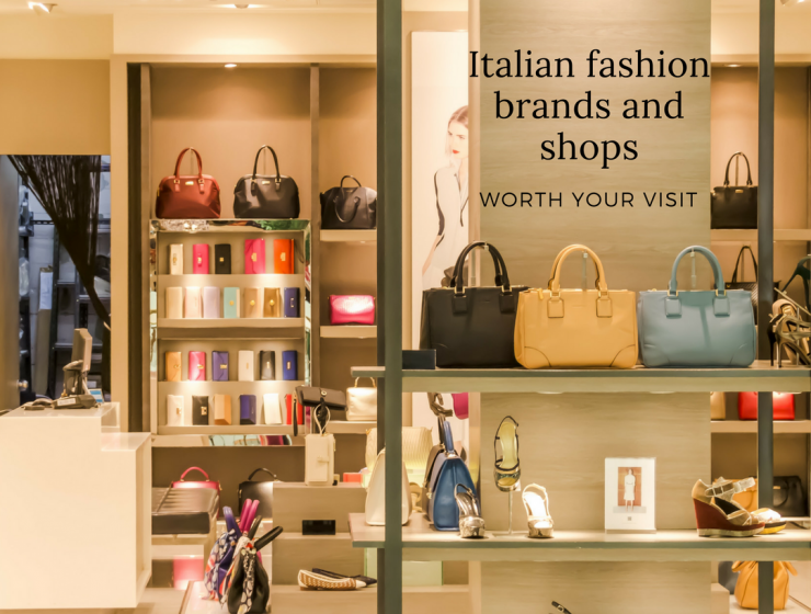 8 Italian Fashion Brands & Stores You Have to Visit in Milan italian fashion brands 8 Italian Fashion Brands & Stores You Have to Visit in Milan Italian fashion brands and shops 740x560