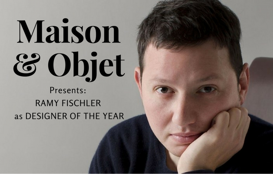 Maison et Objet Presents Ramy Fischler as Designer of the Year