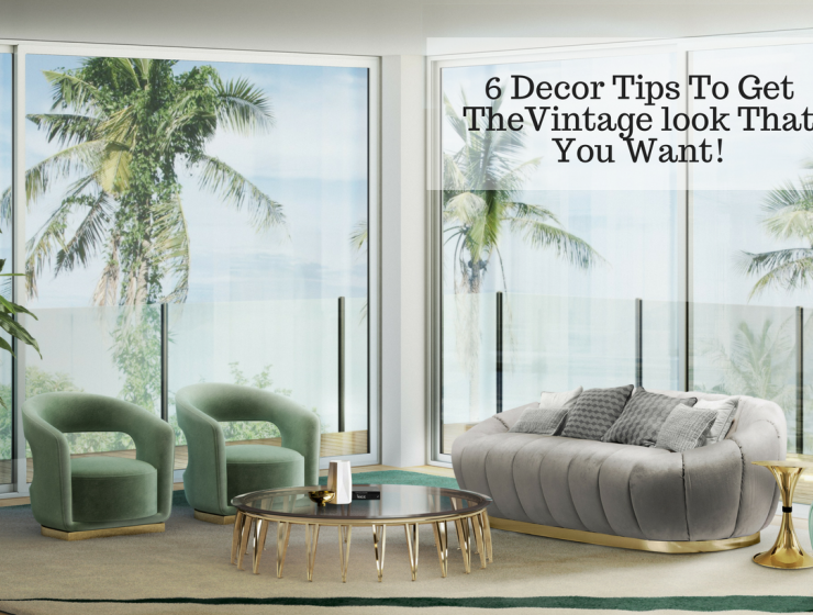 6 Decor Tips on How to Make Your New Flat Look Effortlessly Vintage