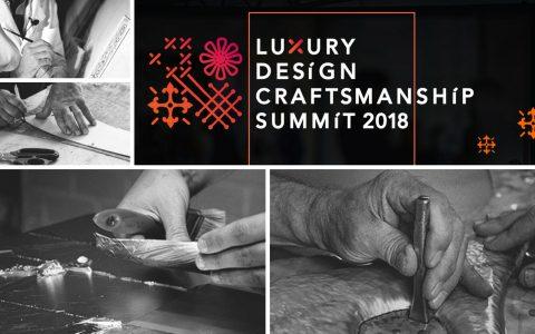 Luxury Design & Craftsmanship Summit 2018